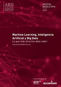 Machine Learning, Inteligencia Artificial y Big data