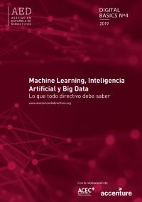 Machine Learning, Inteligencia Artificial y Big data