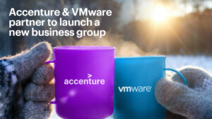 Accenture Launches New Business Group with VMware to Help Organizations Move to the Cloud Faste