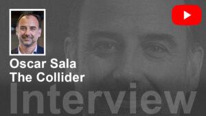 ACEC INTERVIEWS / Oscar Sala, el programa Collider