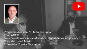 """Jordi Marín presenta ACEC en el programa """"El Món és Digital"""" de Ràdio Estel"""