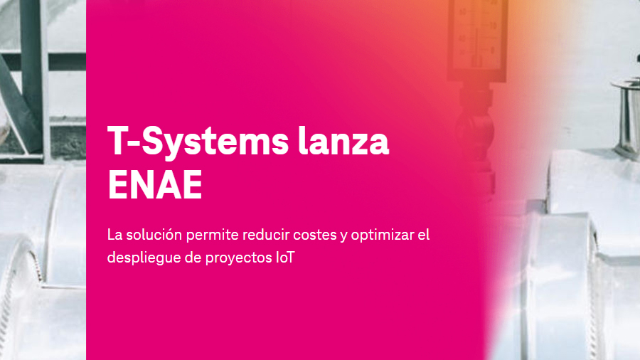 T-Systems lanza ENAE